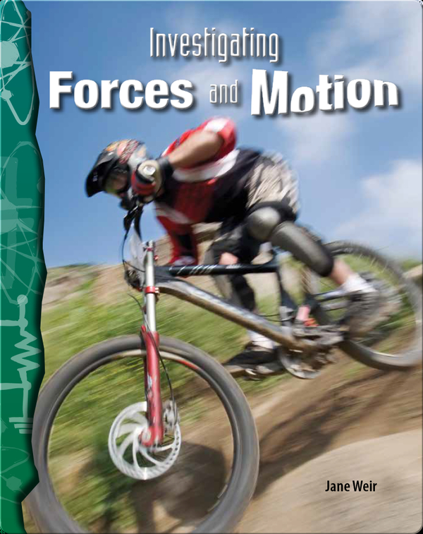 Investigating Forces and Motion
