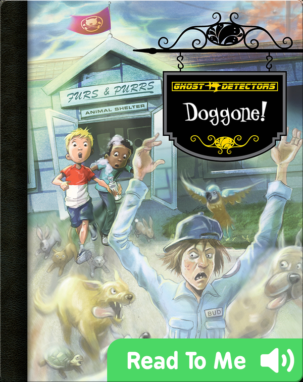 Doggone! (Ghost Detectors #20)