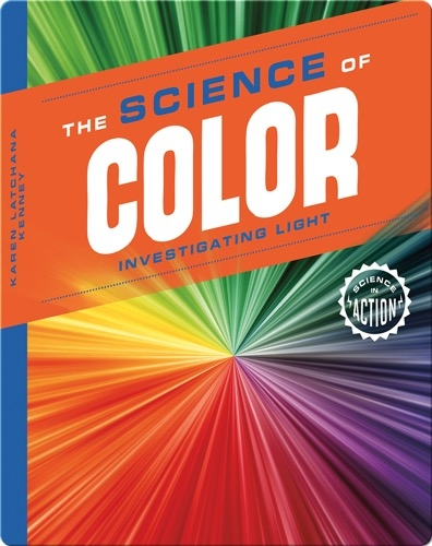 Science of Color: Investigating Light