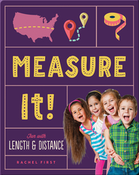 Measure It! Fun with Length & Distance