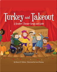 Turkey and Takeout: A Readers' Theater Script and Guide
