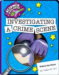 Investigating a Crime Scene