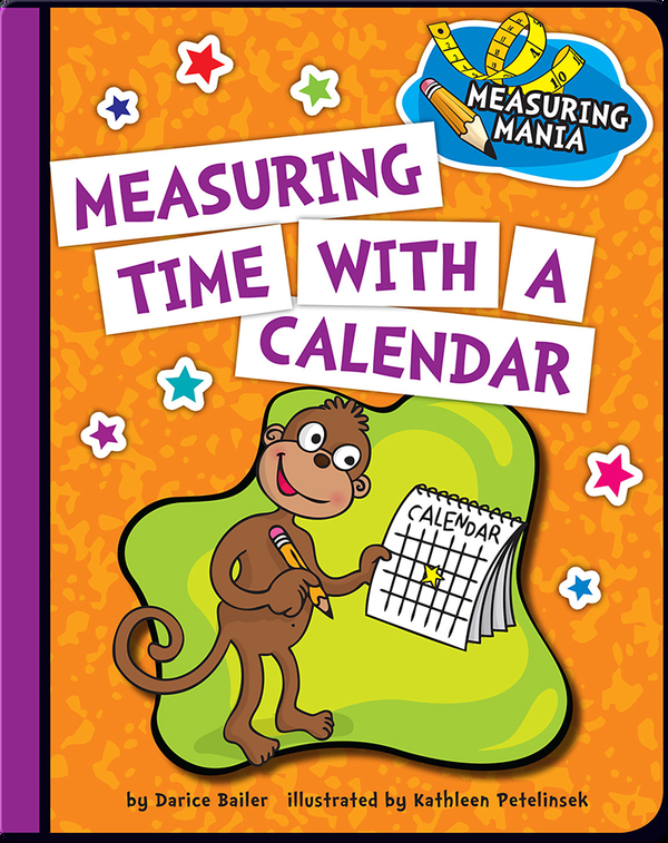 Measuring Time with a Calendar