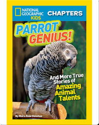 National Geographic Kids Chapters: Parrot Genius