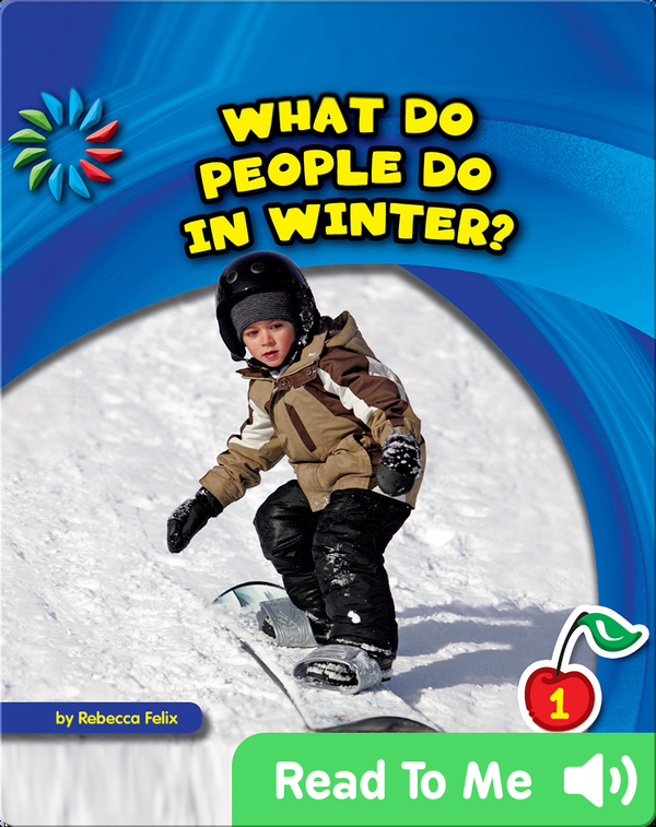 What Do People Do in Winter?