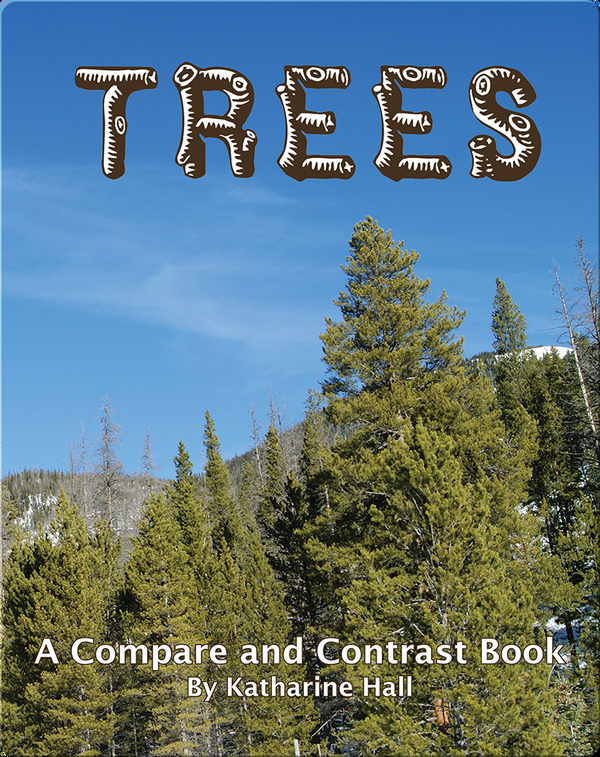 Trees: A Compare and Contrast Book