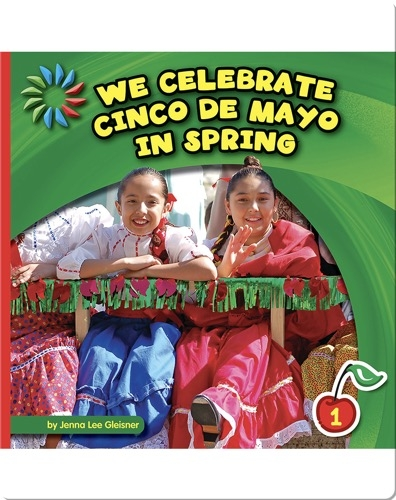 We Celebrate Cinco de Mayo in Spring