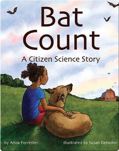 Bat Count: A Citizen Science Story