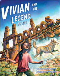 Vivian and the Legend of the Hoodoos