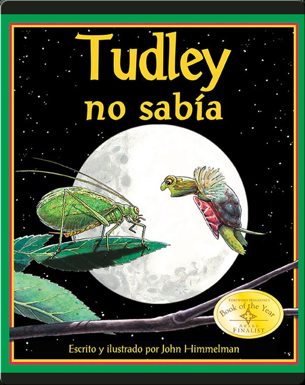 Tudley no sabía