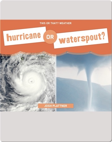 Hurricane or Waterspout?