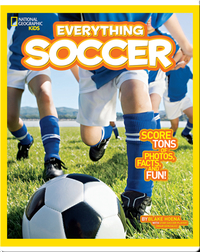 National Geographic Kids Everything Soccer