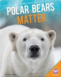 Polar Bears Matter