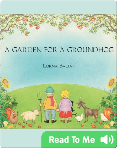 A Garden For A Groundhog