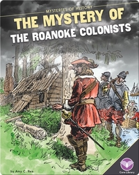 Mystery of the Roanoke Colonists