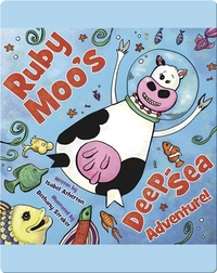 Ruby Moo's Deep-Sea Adventure!