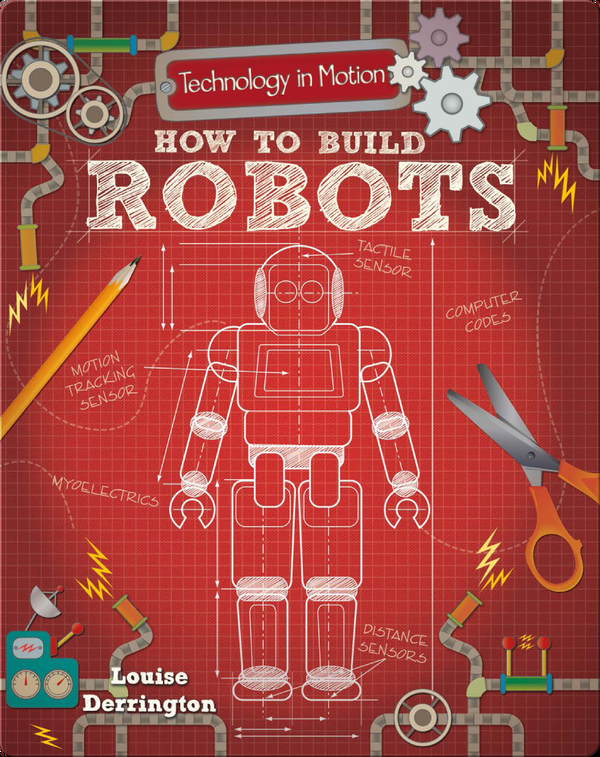 How to Build Robots