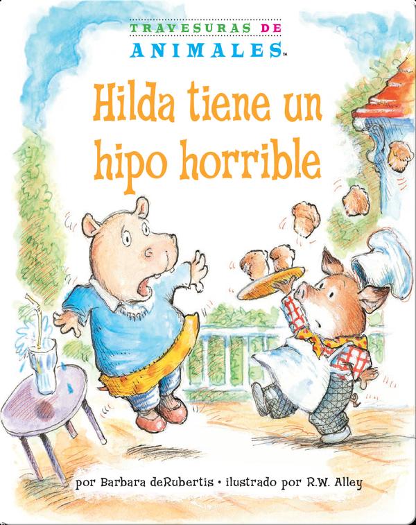 Hilda tiene un hipo horrible