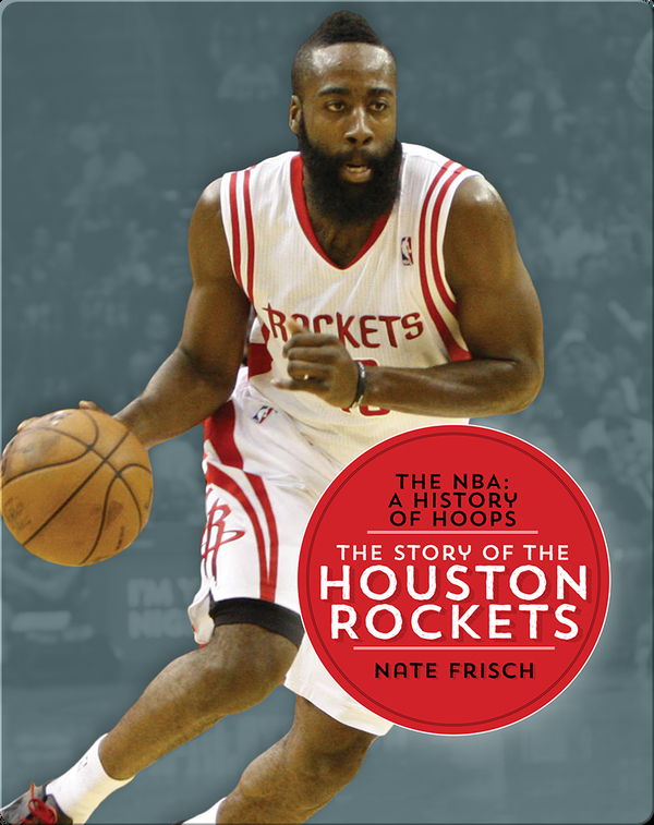 The Story of the Houston Rockets