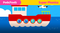 Super Phonics - Ship Trip (ip)