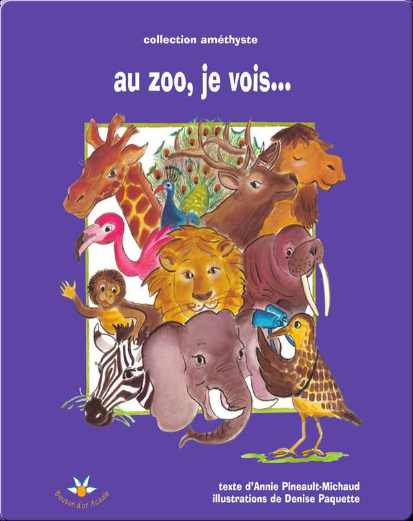 Au zoo, je vois…