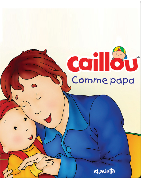 Caillou: Comme papa