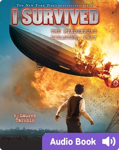 I Survived #13: I Survived the Hindenburg Disaster, 1937