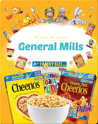 Brands We Know: General Mills