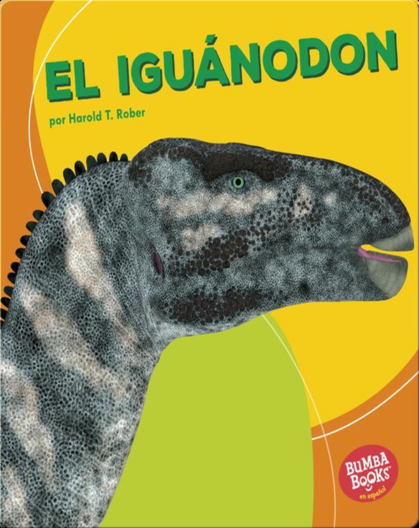 El iguánodon (Iguanodon)