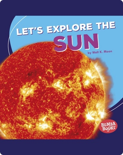 Let's Explore the Sun