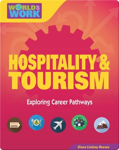 Hospitality & Tourism: Exploring Career Pathways