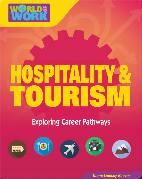 Hospitality & Tourism: Exploring Career Pathways