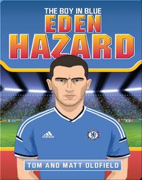 Eden Hazard: The Boy in Blue