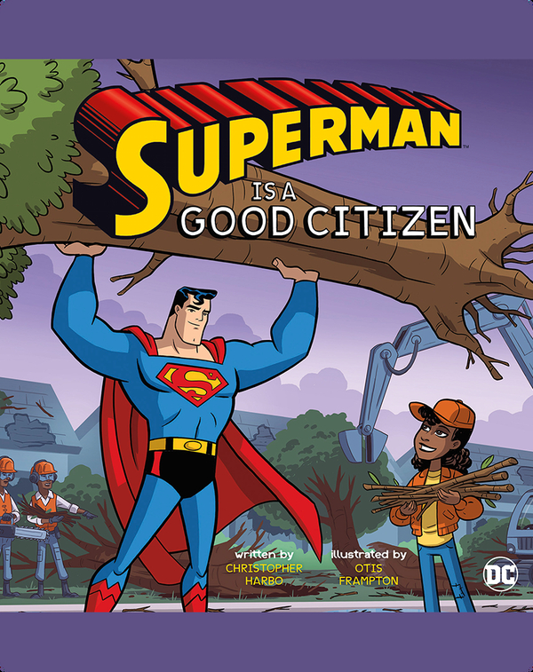 Superman Is a Good Citizen