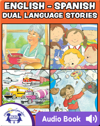 English-Spanish Dual Language Stories Vol. 2