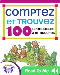 Comptez et Trouvez 100 Grenouilles et 10 Mouches