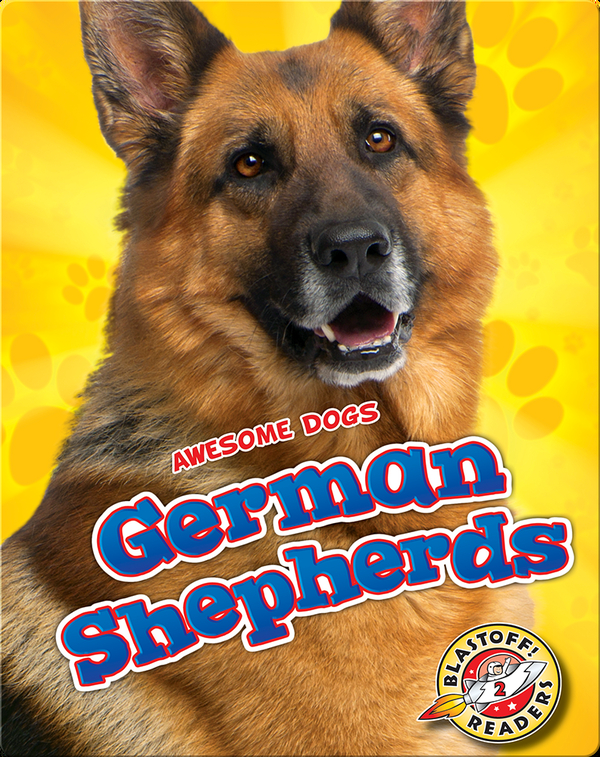 Awesome Dogs: German Shepherds