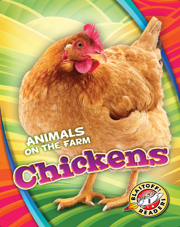 Animals on the Farm: Chickens