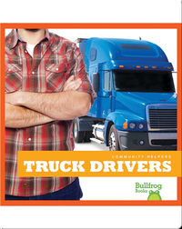Community Helpers: Truck Drivers
