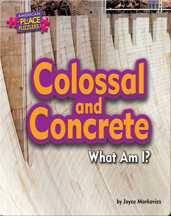 Colossal and Concrete: What Am I?