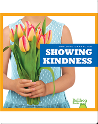 Building Character: Showing Kindness