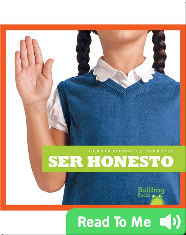 Construyendo el carácter: Ser honesto