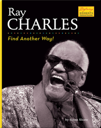 Ray Charles: Find Another Way!