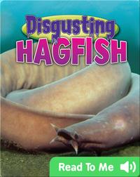 Disgusting Hagfish