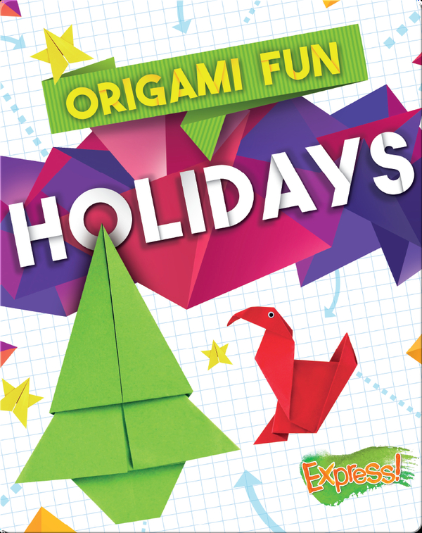 Origami Fun: Holidays