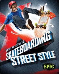 Skateboarding Street Style