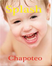 Chapoteo / Splash