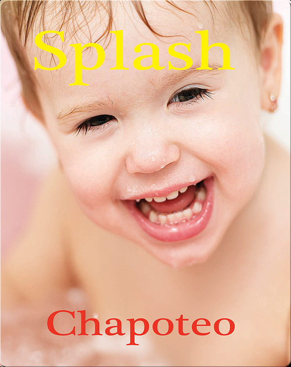 Chapoteo / Splash