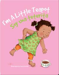 Soy una teterita / I'm a Little Teapot