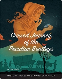 Cursed Journey of the Peculiar Bentleys